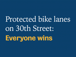 Protected bike lanes on 30th Street